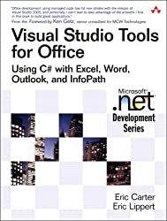 Visual Studio Tools for Office: Using C# with Excel, Word, Outlook and InfoPath (Microsoft .Net Development)