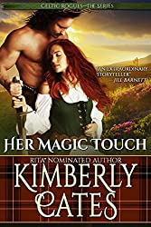 Her Magic Touch (Celtic Rogues Book 2)