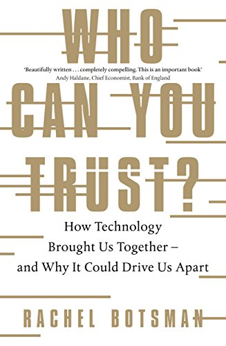 Who Can You Trust?: How Technology Brought Us Together – and Why It Could Drive Us Apart (Womens Popper)