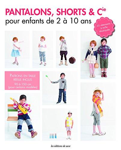 Pantalons shorts et cie pour enfants de 2 à 10 ans