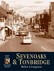 Sevenoaks and Tonbridge (Photographic Memories)