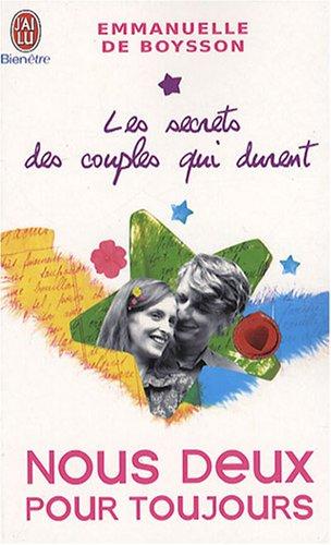 Les secrets des couples qui durent : Tome 2, Nous deux pour toujours par Emmanuelle de Boysson