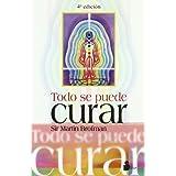 Todo Se Puede Curar by Brofman, Martin, Brofman, Sir Martin (2000) Paperback