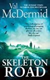 The Skeleton Road by Val McDermid front cover