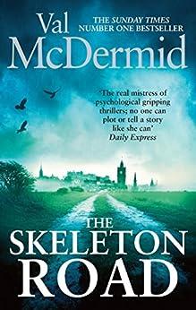 The Skeleton Road (Karen Pirie Book 3) by [McDermid, Val]
