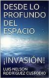 Image de DESDE LO PROFUNDO DEL ESPACIO: ¡INVASIÓN!