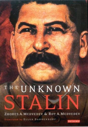 The Unknown Stalin por Zhores A. Medvedev