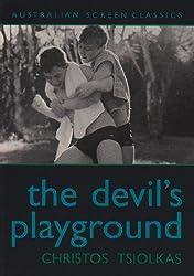 The Devil's Playground by CHRISTOS TSIOLKAS (2005-07-18)