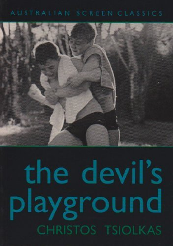 The Devil's Playground by CHRISTOS TSIOLKAS (2005-07-18)