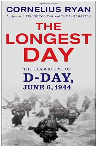 Amazon Fr Longest Day The Classic Epic Of D Day Ryan Cornelius Livres