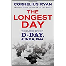 Longest Day: The Classic Epic of D Day: June 6, 1944