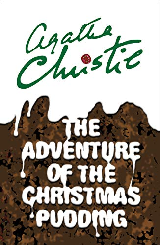 Poirot. The Adventure Of The Christmas Pudding por Christie Agatha