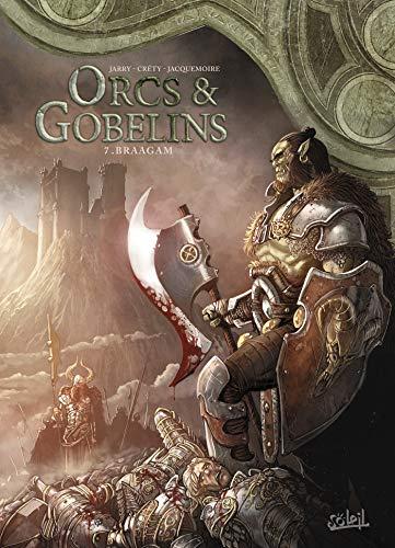 Orcs & Gobelins 07 - Braagam par  Nicolas Jarry, Élodie Jacquemoire