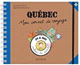 Québec : Mon carnet de voyage