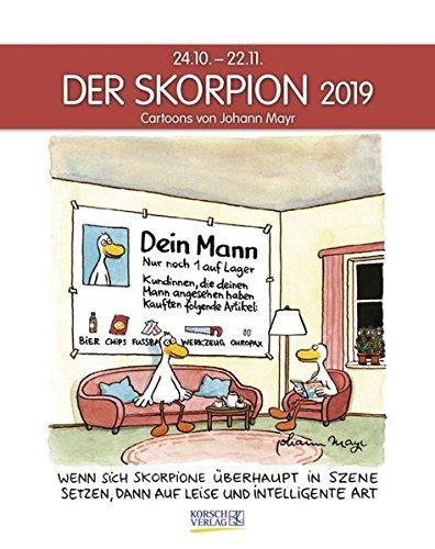 Skorpion 2019: Sternzeichenkalender-Cartoonkalender als Wandkalender im Format 19 x 24 cm.