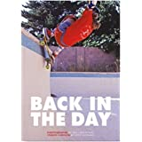 Back in the Day: The Rise of Skateboarding:Photographs 1975 - 1980