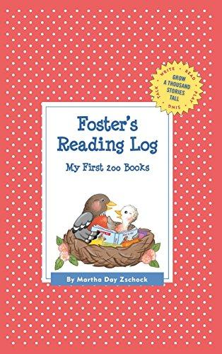 Foster's Reading Log: My First 200 Books (Gatst) (Grow a Thousand Stories Tall)