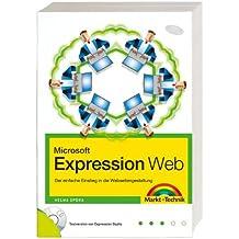 Microsoft Expression Web. Der einfache Einstieg in die Webseitengestaltung. Mit Testversion von Expression Studio auf CD