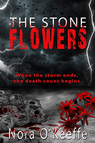 The Stone Flowers by Nora O'Keeffe