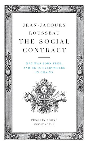 The Social Contract: Man Was Born Free, and He Is Everywhere in Chains (Penguin Great Ideas) por Jean-Jacques Rousseau