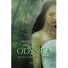 Odyssea Oltre il varco incantato