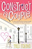Construct A Couple by Talli Roland
