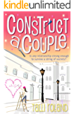 Construct A Couple (Serenity Holland Book 2) (English Edition)