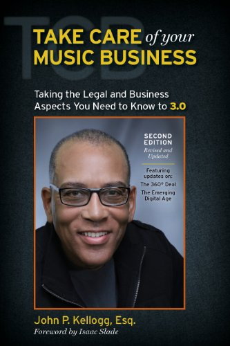 take-care-of-your-music-business-second-edition-taking-the-legal-and-business-aspects-you-need-to-kn