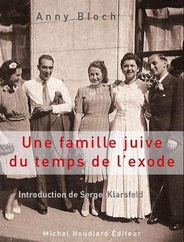 Une famille juive du temps de l'exode par Anny Bloch