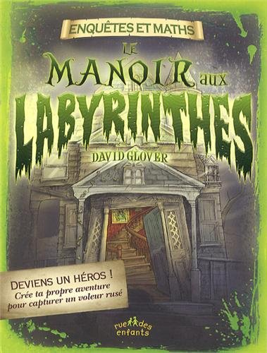 Le manoir aux labyrinthes par David Glover