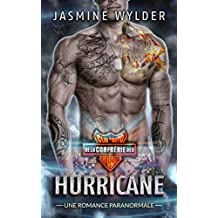 Hurricane: Une Romance Paranormale (Club de Moto de la Confrérie des Sauvages t. 4)