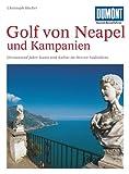 DuMont Kunst Reiseführer Golf von Neapel und Kampanien - Christoph Höcker