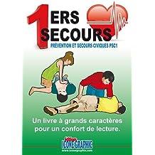 Livre Premiers Secours - Prévention et Secours Civiques PSC1 - Livre à Grands Caractères (CD audio inclus)
