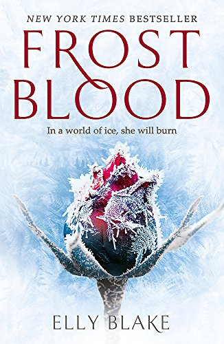 Frostblood: the epic New York Times bestseller: The Frostblood Saga Book One - Feuer-magie-cover