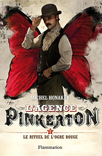 L'agence Pinkerton (Tome 2) - Le rituel de l'ogre rouge (French Edition)