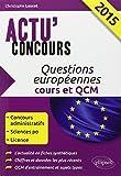 Lire le livre Questions Européennes 2015 Cours gratuit