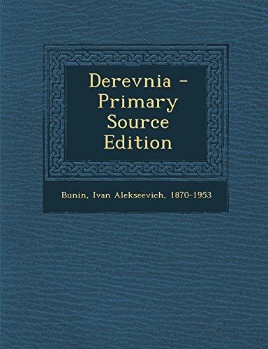 Derevnia - Primary Source Edition