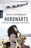 Nordwärts: Eine Frau mit 30 Huskys in der Wildnis