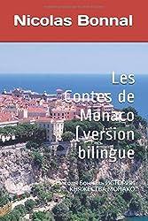 Les Contes de Monaco (version russe): Николя Бонналь ИСТОРИИ КНЯЖЕСТВА МОНАКО