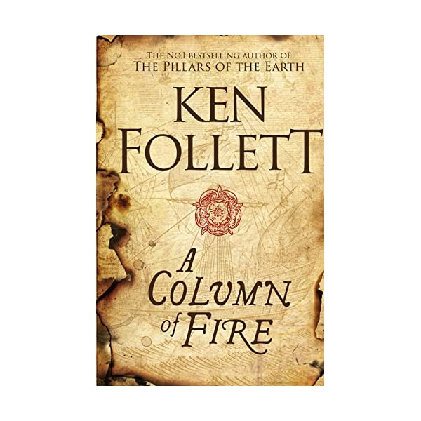 A Column of Fire (The Kingsbridge Novels) 51GWzG9aHCL
