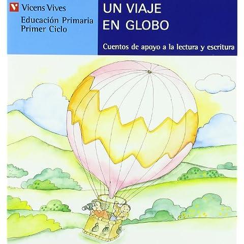Un Viaje En Globo (serie Azul): 14 (Cuentos de Apoyo. serie Azul)