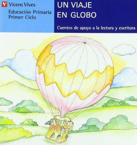 Un Viaje En Globo (serie Azul): 14 (Cuentos de Apoyo. serie Azul) - 9788431635534