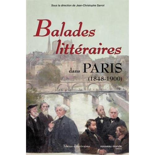 Balades littéraires dans Paris : De 1848 à l'affaire Dreyfus
