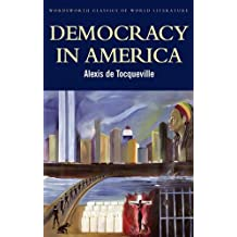 Democracy in America (Classics of World Literature)