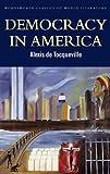 Democracy in America (Classics of World Literature)
