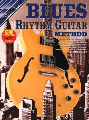 Blues Rhythm Guitar Method (Progressive) (Guitar Method Progressive)