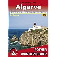 Algarve: Die schönsten Küsten- und Bergwanderungen – 53 Touren (Rother Wanderführer)
