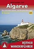 Algarve: Die schönsten Küsten- und Bergwanderungen - 53 Touren (Rother Wanderführer) (German Edition)