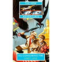 All Consuming Fire (New Doctor Who Adventures)