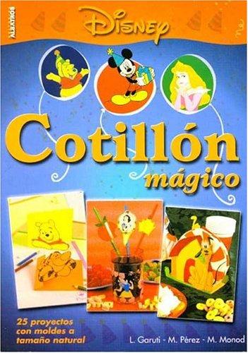 Cotillon Magico por L. -. M. Perez- M. Monod Garuti